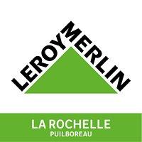 Leroy Merlin La Rochelle - Puilboreau