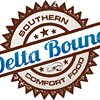 "Delta Bound ""A Southern Food Joint'"