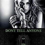 Dont-Tell Anyone