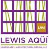Lewis Aqüi Landscape + Architectural Design, LLC