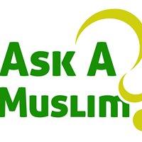 Ask A Muslim