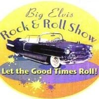 Big Elvis Rock & Roll Show