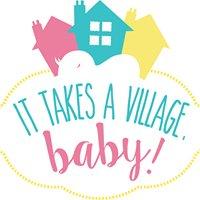 It Takes a Village, Baby