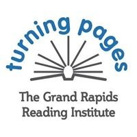 Turning Pages - The Grand Rapids Reading Institute