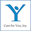 Care for You, Inc.