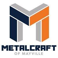 Metalcraft of Mayville, Inc.