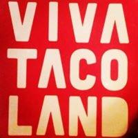 Viva Tacoland