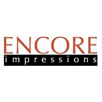 Encore Impressions