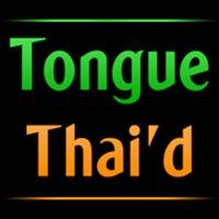 Tongue Thai'd
