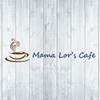 Mama Lor's Cafe