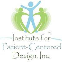 Institute for Patient-Centered Design