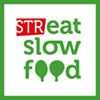 Streat Slow Food