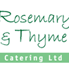 Rosemary & Thyme Catering Ltd