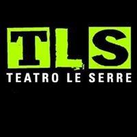 Tls Teatro le Serre
