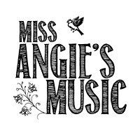 Miss Angie's Music