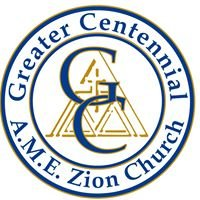 The Greater Centennial A.M.E. Zion Church
