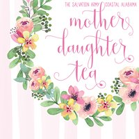 Mother Daughter Tea benefiting Salvation Army