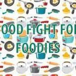 Food Fight for Foodies Festival