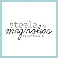 Steele Magnolias Design & Social