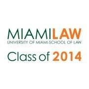 University of Miami School of Law Class of 2014
