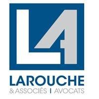 Larouche & Associés - Avocats