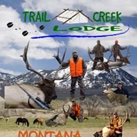 Trail Creek Lodge (Montana Hunting Outfitter)
