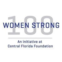 100 Women Strong, A Giving Circle at Central Florida Foundation