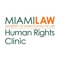 Human Rights Clinic - University of Miami School of Law