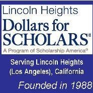 Lincoln Heights Dollars for Scholars