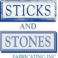 Sticks and Stones Fabricating Inc.
