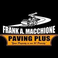 Frank A Macchione Construction Paving  Plus