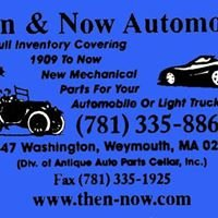 Then And Now Automotive