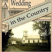 A Wedding in the Country