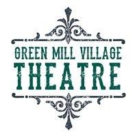 Green Mill Village Theatre