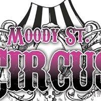 Moody Street Circus