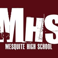 Mesquite High School - Continuing the Tradition