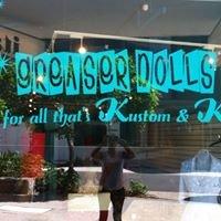 Greaser Dolls