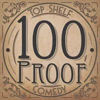 100 Proof Comedy
