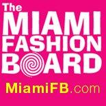 The Miami Fashion Board