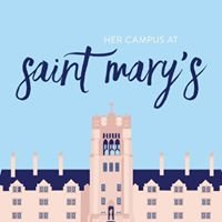 Her Campus at Saint Mary's