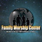 Family Worship Center Ministries International