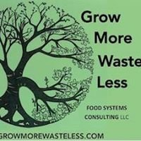 Grow More, Waste Less