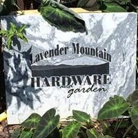 Lavender Mountain Hardware & Garden