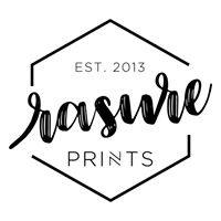 Rasure Prints