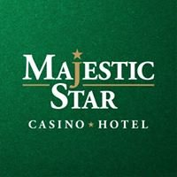 Majestic Star Casino and Hotel