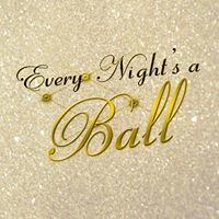 Every Night's A Ball