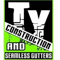 Ty Construction and Seamless Gutters