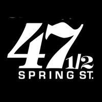 47 & 1/2 Spring St.
