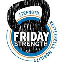 Friday Strength