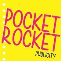 Pocket Rocket Publicity
